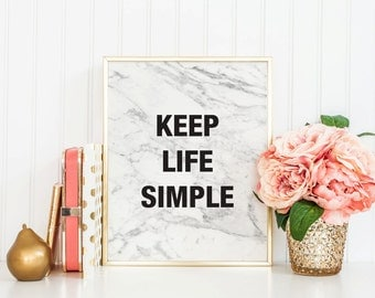 KEEP LIFE SIMPLE, Marble print, Marble download, Instant Download, 8x10, 11x14, Printable marble, Typography, white marble, Inspirational