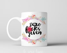 Coffee Mug Zero f*cks given Sarcastic Funny Quote Name Cute Mature birthday gift Custom Co-Worker
