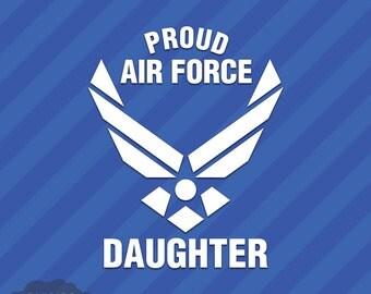 Proud Air Force Daughter Vinyl Decal Sticker
