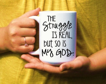 Scripture gifts etsy inspirational coffee mug christian coffee cup faith gift the struggle is real negle Gallery
