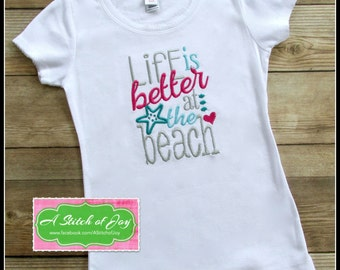 Beach, Life is Better at the Beach, Beach Life, Summer, Vacation, Ocean, Waves, Swim, Embroidery, I Love the Beach