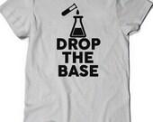 Funny Shirt Chemistry T Shirt Mens Womens Ladies Funny Gift Present Science Geek Geekery Nerd Teaching Chemist Graduate Professor Drop Base