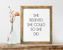 Typography Print, She Believed She Could So She Did, Inspirational Print, Teen Room Decor, Modern Home Decor, House Warming Gift - PT0009