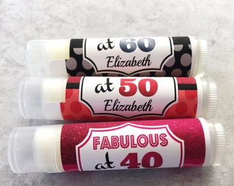 40th 50th 60th Birthday Lip Balm Party Favors - Birthday Party Supplies - Set of 5 - FREE Customization - 40th Birthday Party Favors