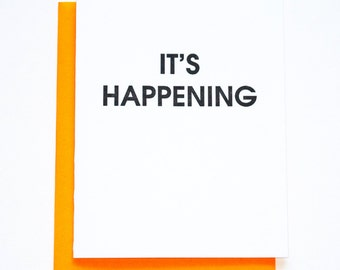 Funny.  Adult Humor. Friendship. It's Happening Letterpress Card