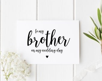 To My Brother On My Wedding Day, Brother Wedding Day Card, Pretty Wedding Card, Card For Brother Wedding Day, Card From Bride Wedding Day