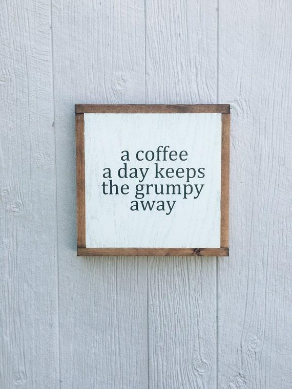 A Coffee A Day Keeps The Grumpy Away