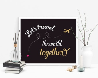 Travel Print, Let's Travel The World, Wall Art, Travel Quote, Typography Art, Adventure Quote, Art Print