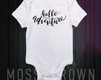 Hello Adventure Onesie, Baby Onesie, Baby Bodysuit, Adventure Onesie, Newborn - 24 Months