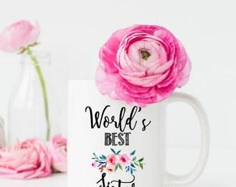 Sister Mug, Worlds Best Sister, Gift for Sister, Aunt Gift, Best Friend Mug, Aunt To be, Sister Mug