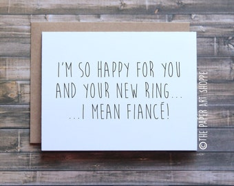 Funny engagement card, funny fiance card, new bling card