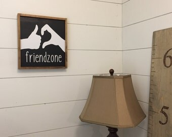 Friendzone Wood Sign / Friend Zone Logo / Besties / Pals / Bros / Platonic Friends / 500 Days of Summer