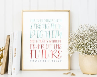 Bible Verse Art  -  Proverbs 31:25  - Scripture Print