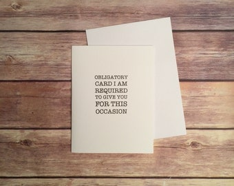 Funny Card, Obligatory Card, Any Occasion