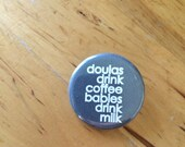 DOULA BUTTON / doulas dri...