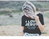 FREE SHIPPING- I Love Jesus But I cuss a Little -Choose Your Size, Style & Color (Put size in message to seller section)