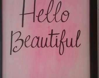 "Positive ""Hello Beautiful"" Print,  Positive Affirmation Print"