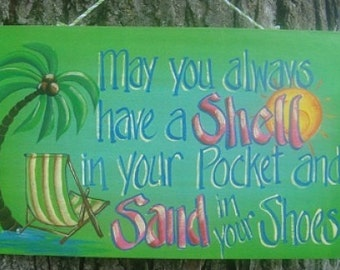 "14"" W Shell in your Pocket Sign/Beach Decor/Summer Decor"