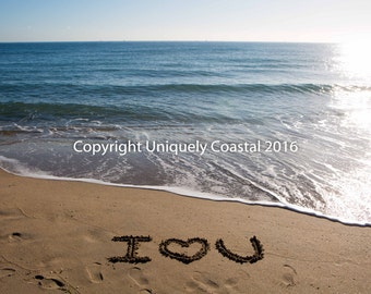 I Love You Photograph in the Sand at the Beach - I Heart U - Wedding Gift - Engagement - Anniversary Photography