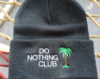 Do Nothing Club - Black with White Letters - Beanie