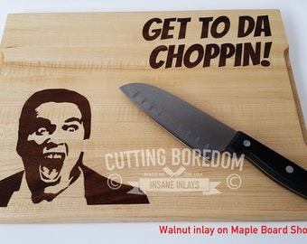 11x14x1 Get to the Choppin! Arnold, Movie cutting board, funny cutting board, Kitchen Pun