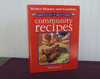Better Homes and Gardens America's Best Loved Community Recipes Vol. 1, Vintage Cookbook, 1994