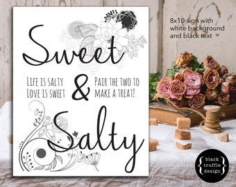 Sweet & Salty Sign - 8x10 and 10x13 black and white sign with script font and floral flourishes