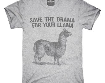 Save The Drama For Your Llama T-Shirt, Hoodie, Tank Top, Gifts