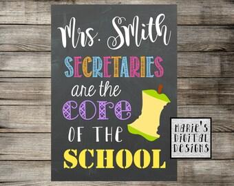 Personalized School Secretary Printable / Secretaries Are The Core Of The School / Chalkboard Printable Wall Art / Appreciation / JPEG file