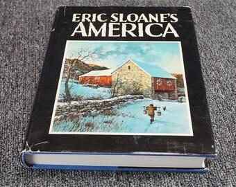 Eric Sloane's America By Eric Sloane 1982