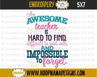 An Awesome Teacher is Hard To Find, Teacher Appreciation 4x4 5x7 6x10 8x10 Machine Embroidery Design pes jef xxx vip vp3 pec dst hus pattern