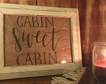 Cabin Sweet Cabin, Rustic, Hand Drawn, Cabin Inspired Home Decor