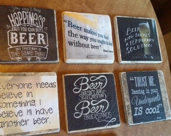 Funny Beer Quotes Funny Coasters Gift for Him Valentines Gift for Him Stone Coasters Ceramic Coasters Custom Coasters Custom Barware Mancave