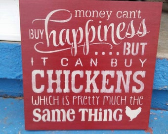 Stenciled wood sign, Chickens sign, money can't buy happiness, subway sign, chickens gift, farm sign