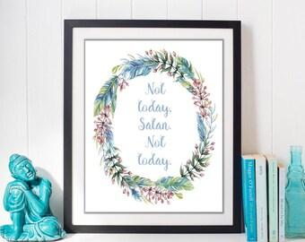Not Today Satan // Bianca del Rio // Art Print