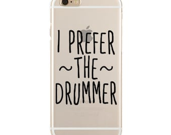 I Prefer The Drummer - Dibs On The Drummer - Slim & Transparent case for iPhone - by HeartOnMyFingers - SLIMCASE-063
