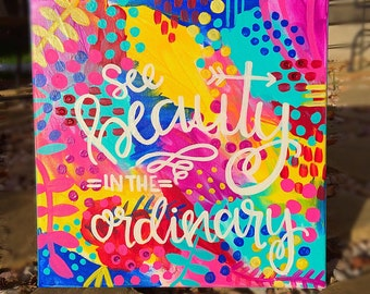 Painted Canvas: See Beauty in the Ordinary