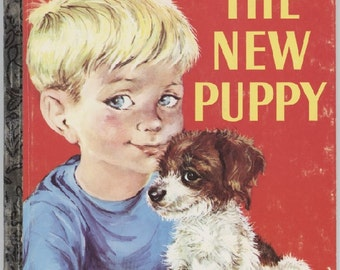 The New Puppy / Little Golden Book / By Kathleen N. Daly / Pictures by Lilian Obligado / Two Editions Available