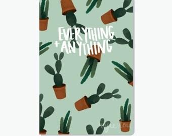 Everything + Anything Cactus Notebook | Pun Notepad