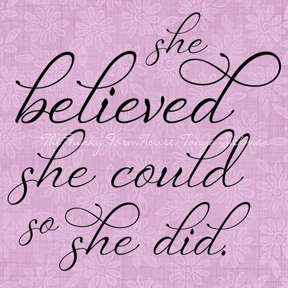 SVG, DXF & PNG - She believed she could so she did.