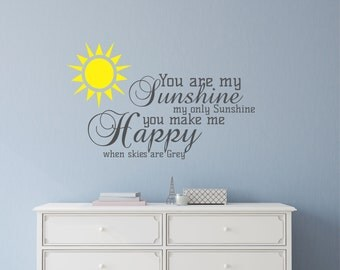 You are my Sunshine Wall Decal Sticker