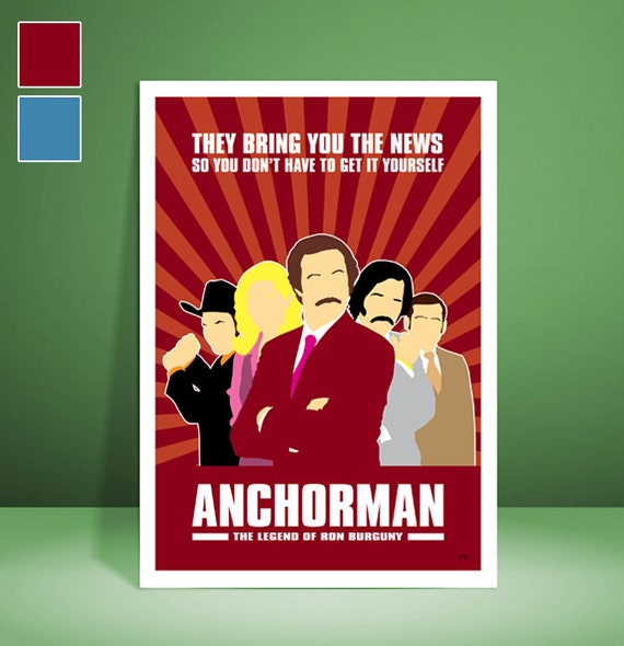 Anchorman // Ron Burgundy // Will Ferrell // Movie Poster // Unique Art Print