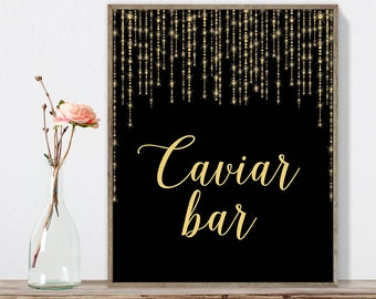 Caviar Bar Sign DIY / Gold Wedding Sign / Great Gatsby, Bokeh String / Black and Gold Calligraphy ▷Instant Download JPEG