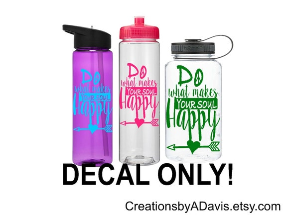 Waterbottle decal motivational water bottle sticker water bottle vinyl decal motivational water bottle