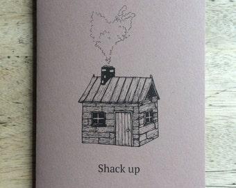 SHACK UP original shack home illustrated greetings card- Handmade in Manchester, UK