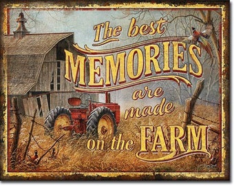 Vintage Style Memories Are Made on The Farm Reproduction Metal Tin Sign