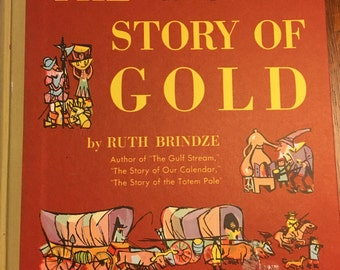 The Story of Gold by Ruth Brindze