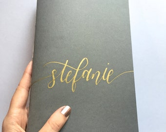 Custom Journal (Grey and Gold, Notebook, Handmade, Personalized, Hand Lettered, Gray, Moleskine Cahier Style, 5.5x8.5in)