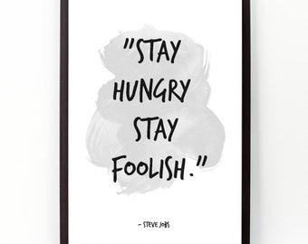 Stay hungry stay foolish (...), Steve Jobs quote, Steve Jobs, Boss day Poster, Watercolor Wall art, Motivational quote, Inspirational quote,