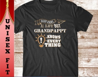 Grandpappy Shirt. Gradpappy Knows Everything. Grandparent Gifts